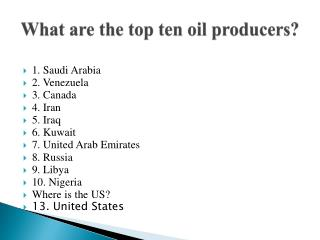 What are the top ten oil producers?