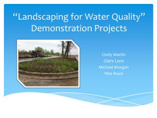 """Landscaping for Water Quality"" Demonstration Projects"