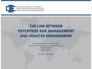 THE LINK BETWEEN  ENTERPRISE RISK MANAGEMENT  AND DISASTER MANAGEMENT