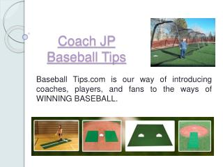 JP's Baseball Tips