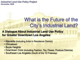 What is the Future of the City�s Industrial Land?