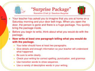 """Surprise Package""  Narrative (Unit 3)   Emotion-Surprise"
