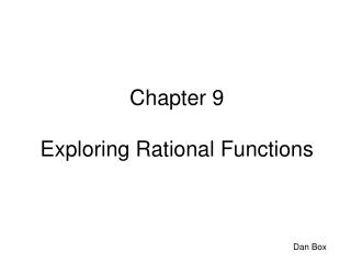 Chapter 9 Exploring Rational Functions
