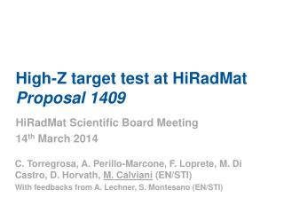 High-Z target test at HiRadMat Proposal 1409