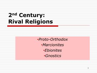 2nd Century:  Rival Religions