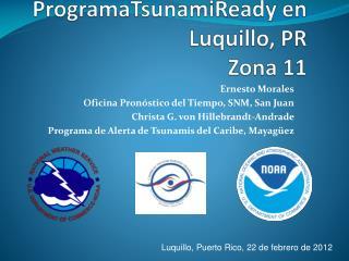 ProgramaTsunamiReady  en  Luquillo , PR Zona  11