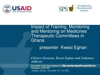 Impact of Training, Monitoring and Mentoring on Medicines Therapeutic Committees in Ghana