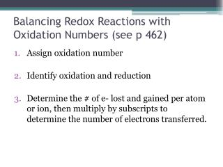 Balancing  Redox  Reactions with Oxidation Numbers (see p 462)