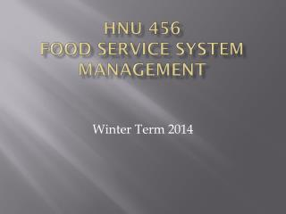 HNU 456 Food Service System Management