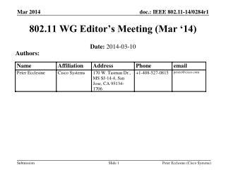 802.11 WG Editor's Meeting (Mar '14)