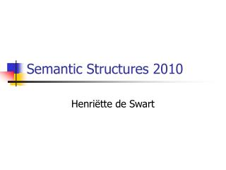 Semantic Structures 2010