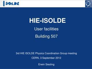 User facilities Building 507