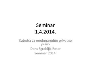 Seminar 1.4.2014.