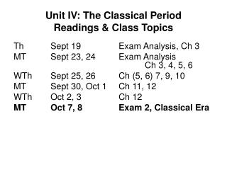 Unit IV: The Classical Period Readings & Class Topics
