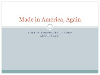 Made in America, Again