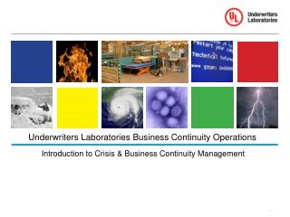 Underwriters Laboratories Business Continuity Operations