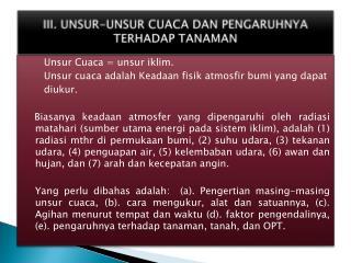 III. UNSUR-UNSUR CUACA DAN PENGARUHNYA TERHADAP TANAMAN
