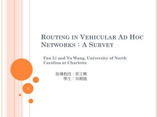 Routing in Vehicular Ad Hoc Networks : A Survey