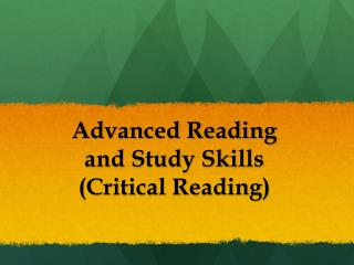 Advanced Reading  and Study Skills  (Critical Reading)