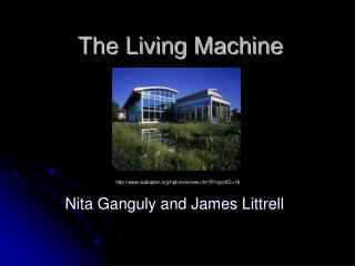 The Living Machine