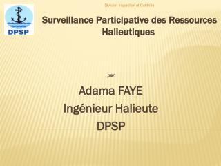 Surveillance Participative des Ressources Halieutiques