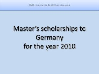 Master's scholarships to Germany for the year 2010