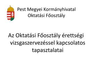 Pest Megyei Kormányhivatal Oktatási Főosztály