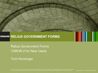 Relius Government Forms 1099/W-2 for New Users Tom Hunsinger
