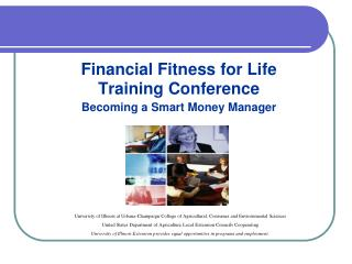 Financial Fitness for Life  Training Conference  Becoming a Smart Money Manager