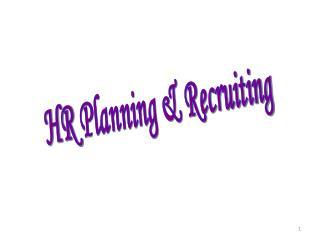 HR  Planning & Recruiting