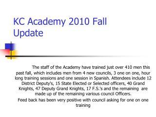 KC Academy 2010 Fall Update