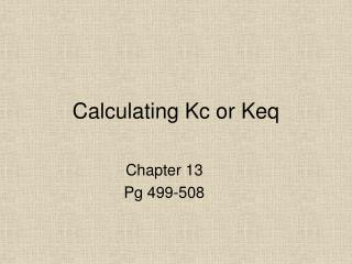 Calculating Kc or Keq
