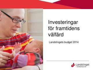 Investeringar  för framtidens välfärd