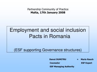 Employment and social inclusion Pacts in Romania (ESF supporting Governance structures)