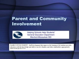 Parent and Community Involvement