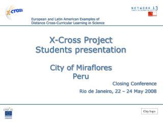 Closing Conference Rio de Janeiro, 22 – 24 May 2008