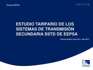 ESTUDIO TARIFARIO DE LOS SISTEMAS DE TRANSMISIÓN SECUNDARIA SSTD DE EEPSA