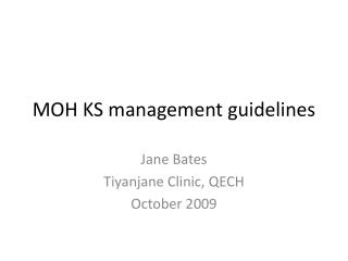 MOH KS management guidelines