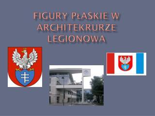 Figury płaskie w  architekrurze  Legionowa