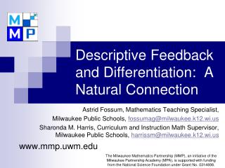 Descriptive Feedback and Differentiation:  A Natural Connection