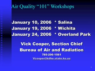 Air Quality �101� Workshops