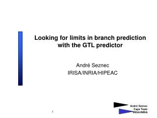 Looking for limits in branch prediction with the GTL predictor