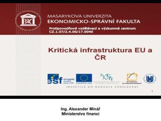 Ing. Alexander Minář Ministerstvo financí