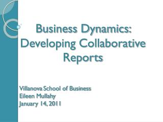 Villanova School of Business Eileen Mullahy January 14, 2011