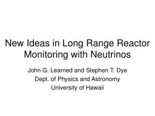 New Ideas in Long Range Reactor Monitoring with Neutrinos