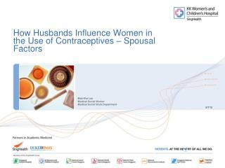 How Husbands Influence Women in the Use of Contraceptives – Spousal Factors