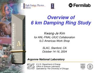 Overview of  6 km Damping Ring Study
