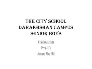 The City School Darakhshan  Campus Senior boys