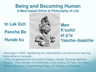 Being and Becoming Human A Maiz-based Ethos & Philosophy of Life