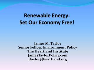 Renewable Energy: Set Our Economy Free!